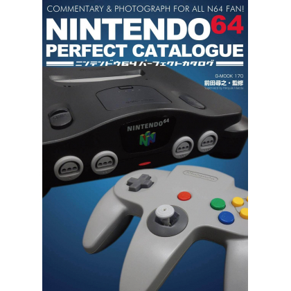 Mook - Nintendo 64 Perfect Catalogue - Commentary&Photograph for all N64 fan