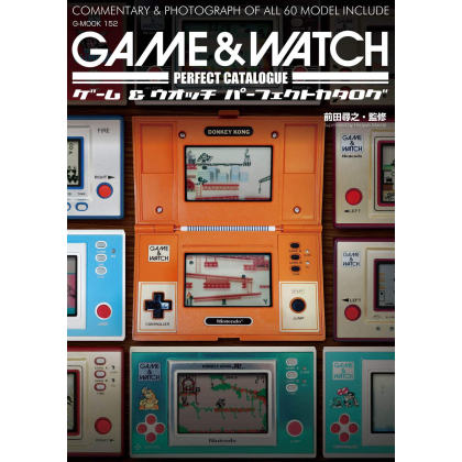 Mook - Nintendo Game & Watch Perfect Catalogue - Commentary&Photograph of all 60 models