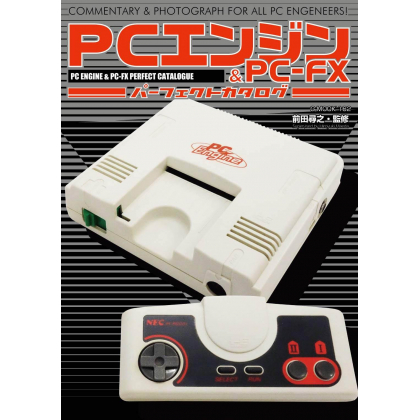 Mook - NEC PC Engine & PC-FX Perfect Catalogue - Commentary & Photograph for all PC Engeeners